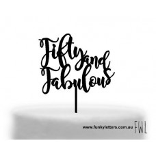 Fabulous and Fifty cake topper