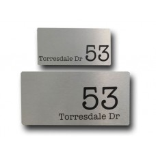 Brushed aluminium House Sign Torresdale design 4 size available ***free shipping ******
